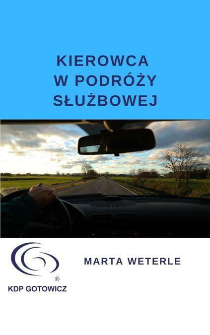 artykuł podróż służbowa kierowcy